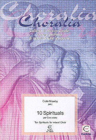 10 Spirituals: for mixed chorus a cappella