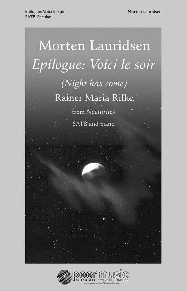 Lauridsen, Morten - Epilogue - Voici le soir :