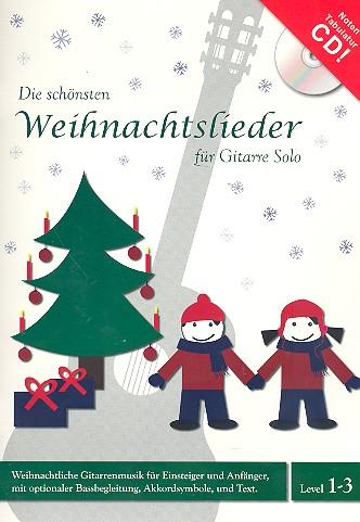 Die schönsten Weihnachtslieder (+CD): für Gitarre/Tabulatur (mit Texten