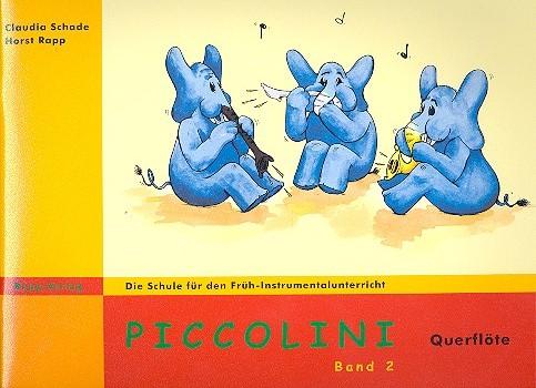 Schade, Claudia - Piccolini Band 2 : für Flöte