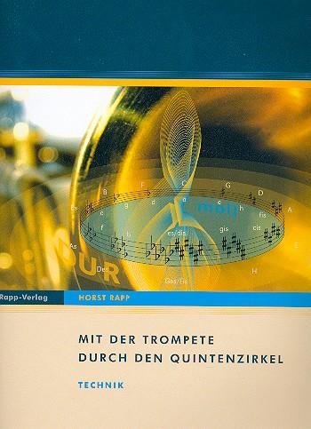 Rapp, Horst - Mit der Trompete durch den Quintenzirkel :