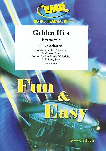 Golden Hits Band 3: für 4 Saxophone (S(A)ATBar) (Klavier/Orgel und Percussion ad lib)