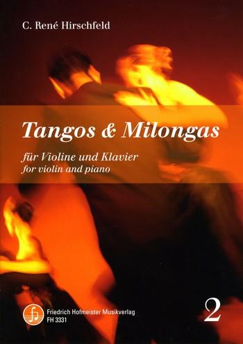 Tangos und Milongas Band 2: für Violine und Klavier