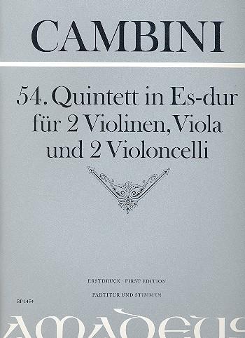 54. Quintett in Es-dur: für 2 Violinene/Viola/2Violoncelli