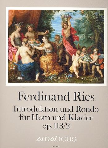 Introduktion und Rondo opus.113,2: für Horn und Klavier