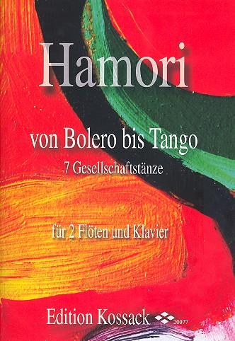 Von Bolero bis Tango: für 2 Flöten und Klavier