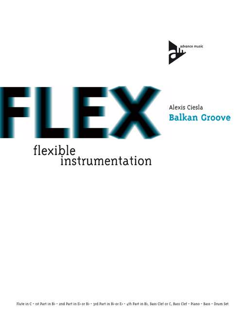 Balkan Groove: for flexible wind ensemble score and parts