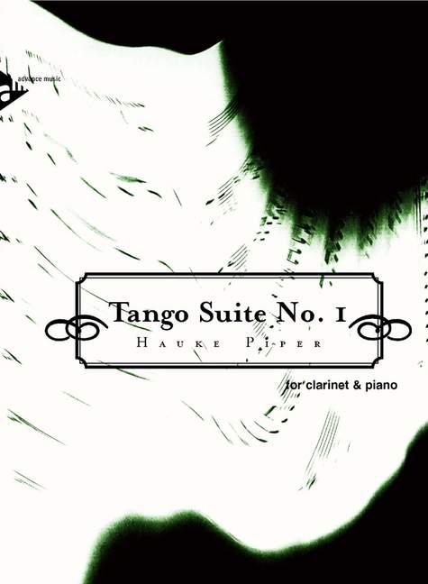 Tango Suite Nr.1: für Klarinette und Klavier