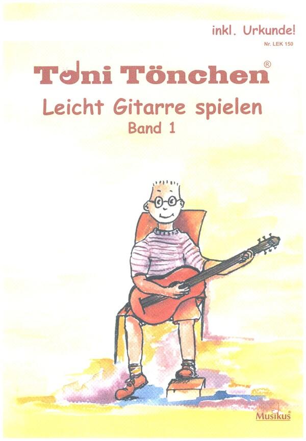 - Leicht Gitarre spielen Band 1 (+CD +Urkunde)