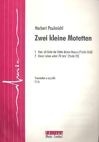 2 kleine Motetten: für Frauenchor a cappella
