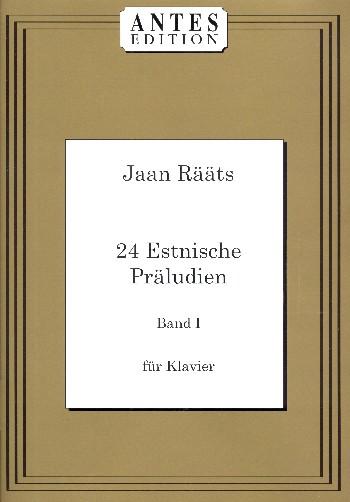 24 estnische Präludien Band 1: für Klavier