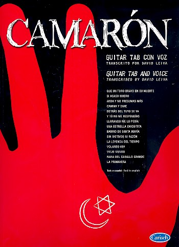 Camarón: for guitar and voice with tablature, standard notation, chords