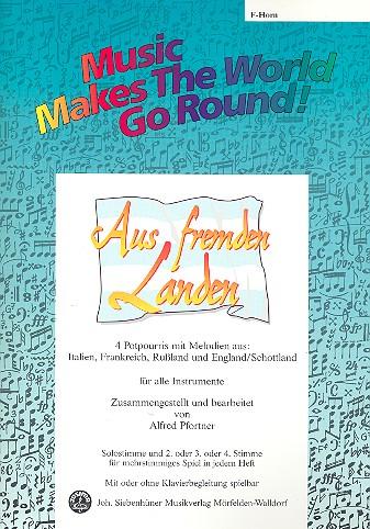 Aus fremden Landen: für flexibles Ensemble Horn in F