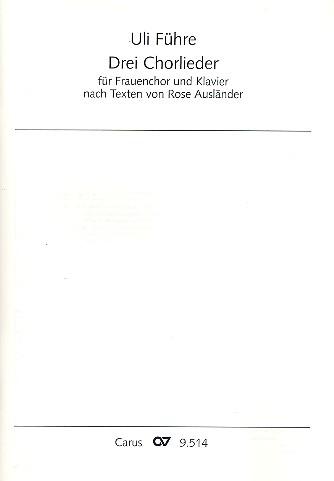3 Chorlieder: für Frauenchor und Klavier Partitur