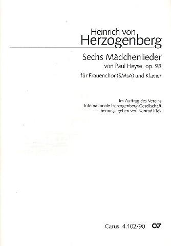 6 Mädchenlieder op.98: für Frauenchor und Klavier