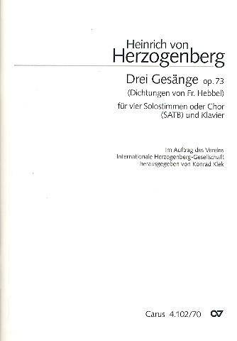 3 Gesänge opus.73: für gem Chor und Klavier