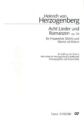 8 Lieder und Romanzen: für Frauenchor und Klavier ad lib