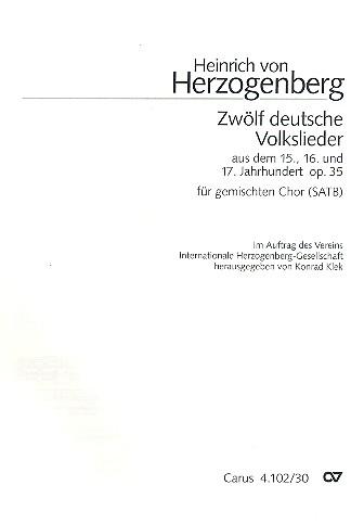 12 deutsche Volkslieder opus.35: für gem Chor a capella
