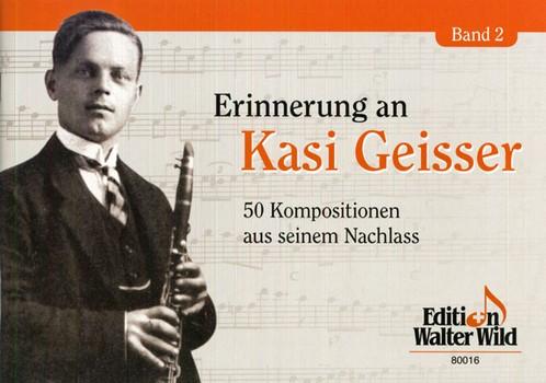 Erinnerung an Kasi Geisser Band 2: für Klarinette