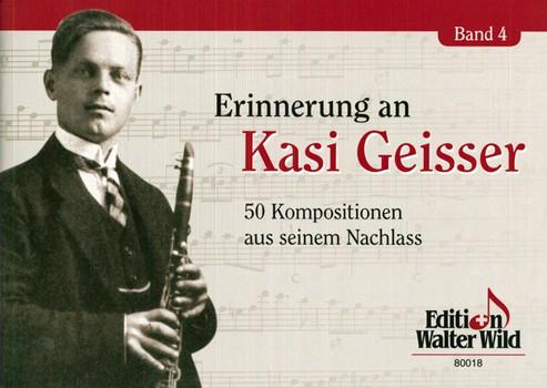 Erinnerung an Kasi Geisser Band 4: für Klarinette
