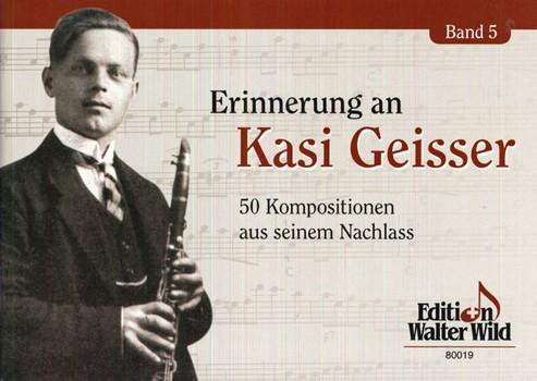 Erinnerung an Kasi Geisser Band 5: für Klarinette