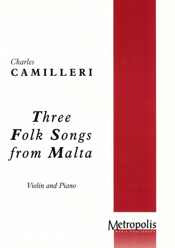 3 Folk Songs from Malta: for violin and piano