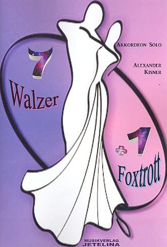 Walzer und Foxtrott: für Akkordeon