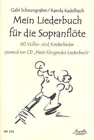 Mein Liederbuch: für Sopranblockflöte