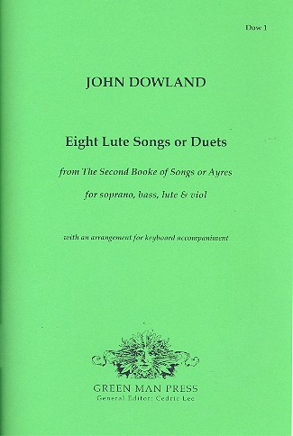 8 Lute Songs or Duets: for soprano, bass, lute and viols
