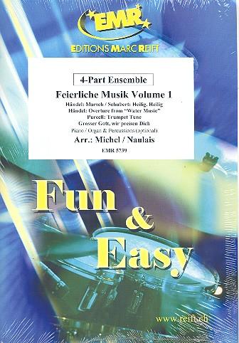 Feierliche Musik Band 1: für 4-stimmiges Ensemble (Klavier/Orgel und Percussion ad lib)