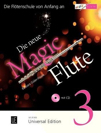 Die neue Magic Flute Band 3 (+CD): für Flöte (z.T. mit Klavierbegleitung)