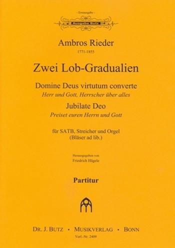 2 Lob-Gradualien: für gem Chor, Streicher und Orgel (Bläser ad lib)