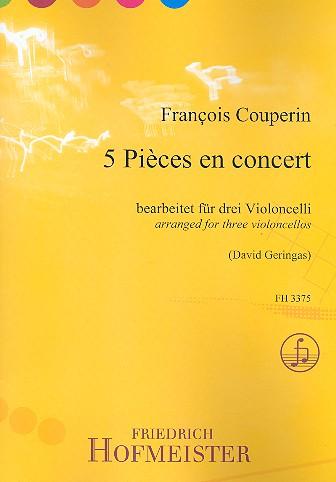 Couperin, Francois (le grand) *1668 - 5 Pièces en concert : für