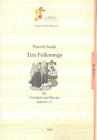 10 Folksongs SmithWV179: für Trompete und Klavier