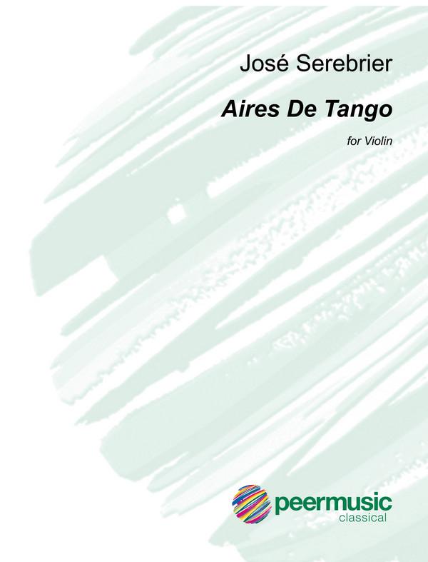Aires de Tango: for violin