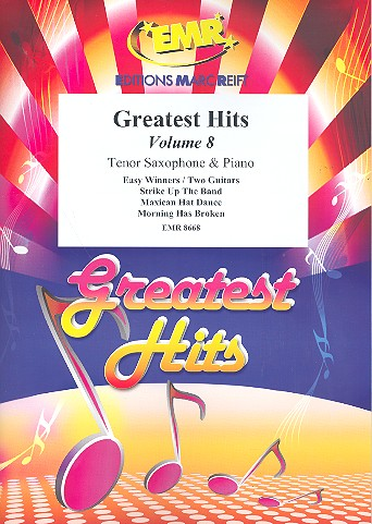 Greatest Hits Band 8: für Tenorsaxophon und Klavier (Percussion ad lib)