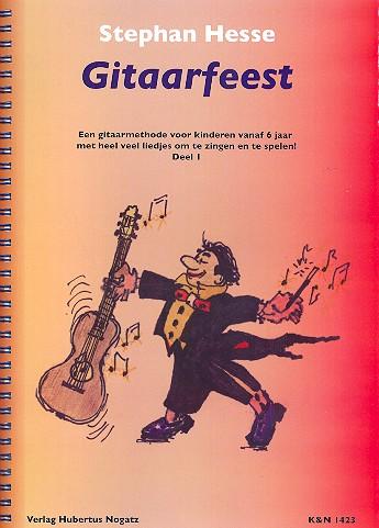 Hesse, Stephan - Gitaarfeest deel 1 : een gitaarmethode