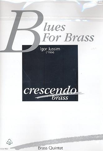 Blues for Brass: für 2 Trompeten, Horn, Posaune und Tuba