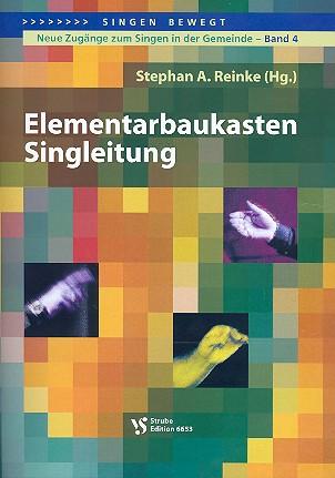 Elementarbaukasten Singleitung: neue Zugänge zum Singen in der Gemeinde