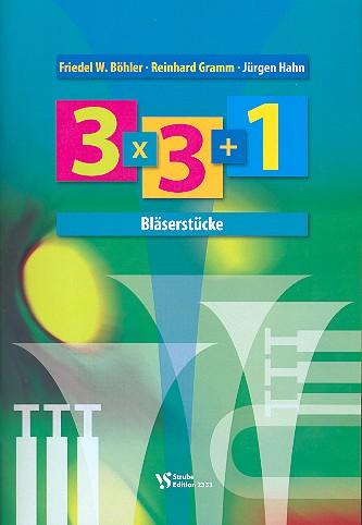 3 x 3 + 1: für Blechbläser Spielpartitur