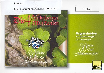 30 Jahre Die 4 Hinterberger Musikanten: für Tuba, Basstrompete, Flügelhorn und Akkordeon