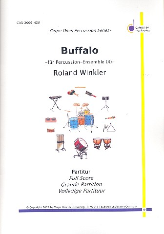 Buffalo: für Bongos, Congas, Cowbell und Buffalo Drum (Floor Tom)