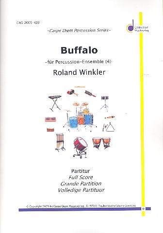 Buffalo: für Bongos, Congas, Cowbell und Buffalo Drum (Floor Tom)