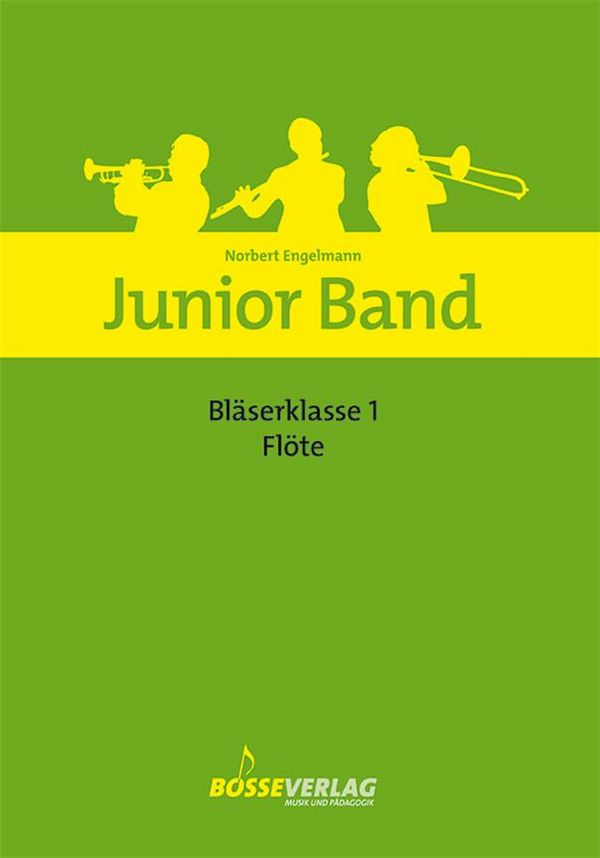 Engelmann, Norbert - Junior Band Bläserklasse Band 1 :