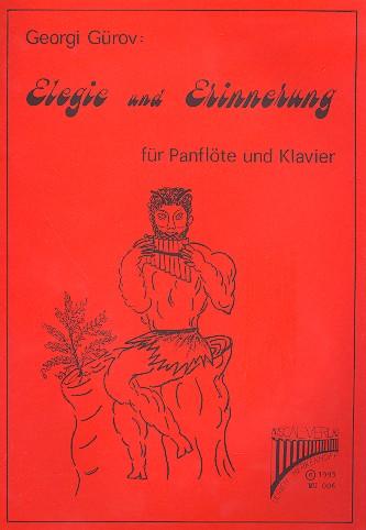 Elegie und Erinnerung (+CD): 2 Popballaden für Panflöte und