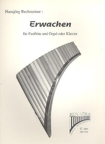 Erwachen: für Panflöte und Orgel