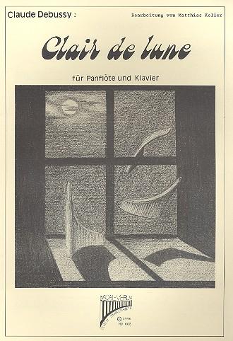 Clair de lune aus der Suite bergamasque: für Panflöte