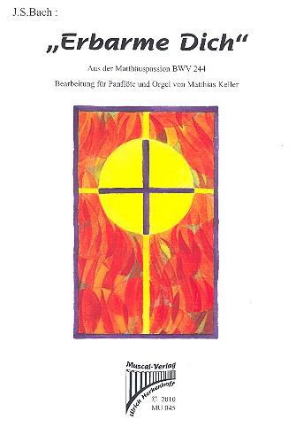 Erbarme dich BWV244: für Panflöte und Orgel
