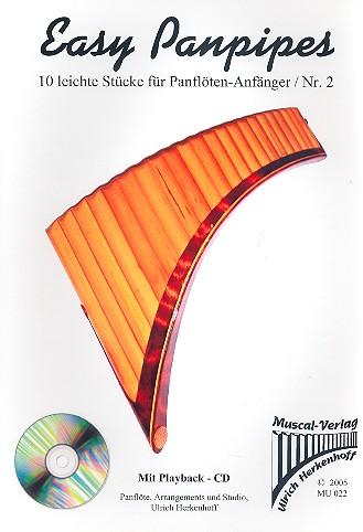 Easy Panpipes (+CD) Band 2: 10 sehr leichte Stücke für