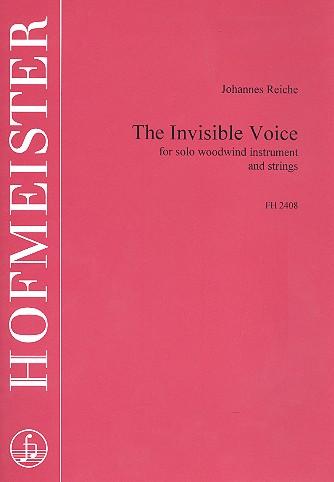 Die unsichtbare Stimme: für ein Solo-Holzblasinstrument und Streicher